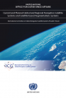 Current and Planned Global and Regional Navigation Systems (UNOOSA-ICG)